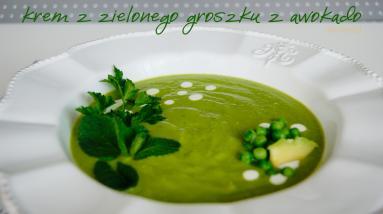 Zdjęcie - Krem z zielonego groszku i awokado - Przepisy kulinarne ze zdjęciami